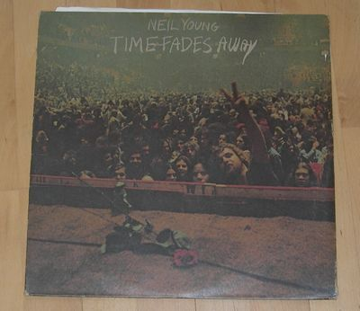 Neil Young Time fades Away Reprise MS 2151