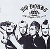 No Doubt The singles 1992-2003 Interscope Records 0602498613818