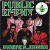 Public Enemy Apocalypse 91... The Enemy Strikes Black Def Jam Recording  – 468751 1