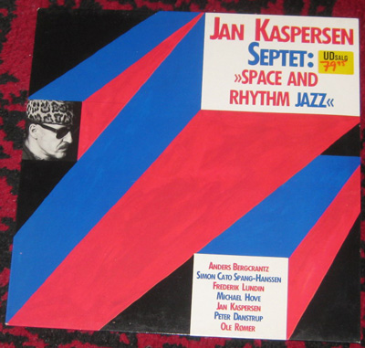 LP, Jan Kaspersen Septet, Space And Rhythm Jazz
