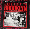 Various Last Exit To Brooklyn Music By Mark Knopfler