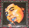 Bryan Ferry/Roxy Music Street Life _ 20 Great Hits
