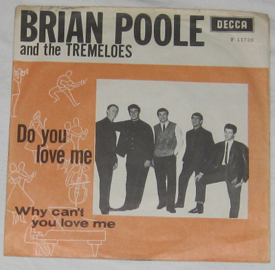 7, Brian Poole And The Tremeloes, Do You Love Me