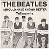 Beatles I Should Have Known Better Odean -  DK 1624
