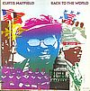 Curtis Mayfield Back To The World