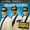 Ibrahim Electric Brothers Of Utopia Tactic TacticCD0810